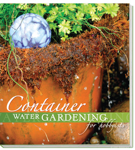 Aquascape Pond Supplies: Container Water Gardening Hobbyists Book | Part Number 99756 Learn more about Aquascape Pond Supplies at SunlandWaterGardens.com